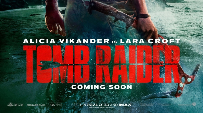 FIRST LOOK: Tomb Raider Poster revealed!