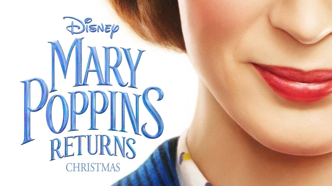 FIRST LOOK | Mary Poppins Returns